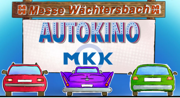Autokino MKK Messe Wächtersbach